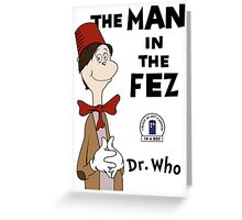The Man In The Fez Greeting Card