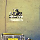 The Future Rocked by Kaitlyn Butler