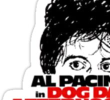 Pacino Dog Day Afternoon Sticker