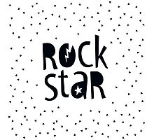 "MODERN POP TYPE bold black monochrome typography ""rockstar"""" Photographic Print"