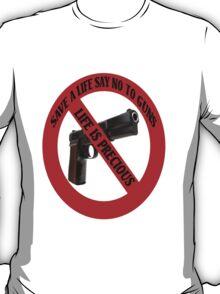 ☮ SAVE A LIFE SAY NO TO GUNS TEE SHIRT☮  T-Shirt