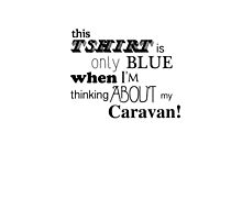 Caravan on my mind by Shannon  Dand