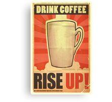Drink Coffee Canvas Print