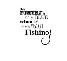 Blue fishing Tee by Shannon  Dand
