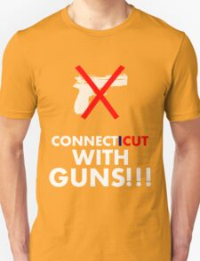 CONNECT... I CUT WITH GUNS!!!  Unisex T-Shirt