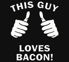 This guy loves Bacon! by bigredbubbles6