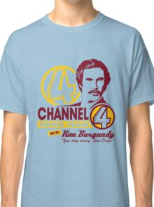 Channel 4 News Team with Ron Burgundy! No Halftone! Classic T-Shirt