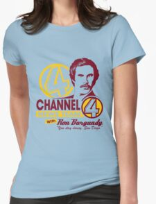 Channel 4 News Team with Ron Burgundy! No Halftone! Womens Fitted T-Shirt