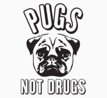 Pug not Drugs One Piece - Long Sleeve