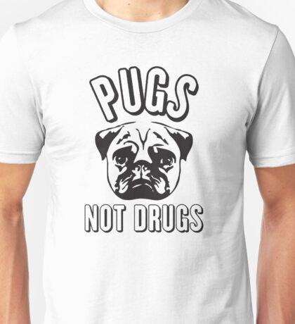 Pug not Drugs Unisex T-Shirt