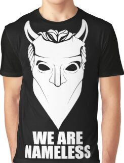 We Are Nameless Graphic T-Shirt