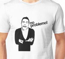 No Problemo Neil! Unisex T-Shirt