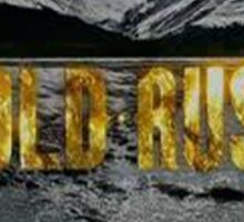 Gold Rush Sticker