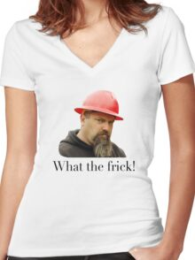 What the frick Women's Fitted V-Neck T-Shirt