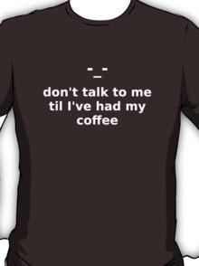 Coffee (white text) T-Shirt