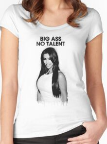 Big Ass No Talent Women's Fitted Scoop T-Shirt