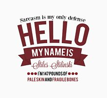 Sarcasm is my only defense. Unisex T-Shirt