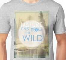 Calls from the Wild Unisex T-Shirt