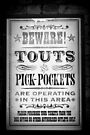 Beware Touts And Pick-Pockets by Ed Sweetman