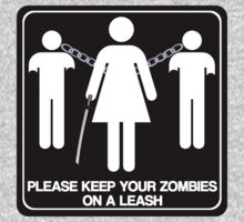 Please Keep Your Zombies On A Leash | Unisex T-Shirt