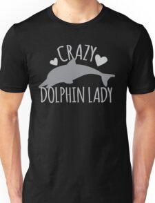 CRAZY Dolphin lady Unisex T-Shirt