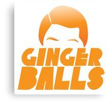 Ginger Balls (Redhead funny) Canvas Print