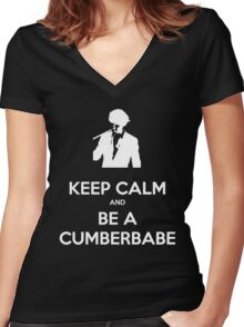 Keep Calm and be a Cumberbabe Women's Fitted V-Neck T-Shirt