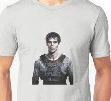 thomas quotes the maze runner the scorch trials Unisex T-Shirt