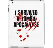 I Survived a Zombie Apocalypse iPad Case/Skin