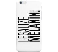 LEGALIZE MELANIN (B) iPhone Case/Skin