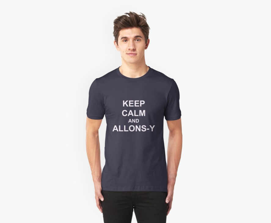Keep Calm and Allons-y by LaurenAOK