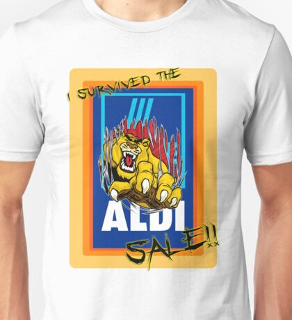 I survived the Aldi sale. Unisex T-Shirt