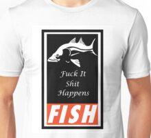 F.I.S.H Unisex T-Shirt
