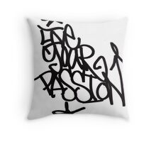 Live Your Passion Throw Pillow