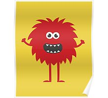 Funny Cute Monster Poster