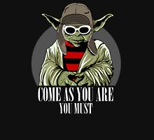 Come As You Are You Must Unisex T-Shirt