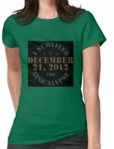 I survived 2012! Womens Fitted T-Shirt