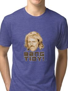 Keith Lemon- Bang Tidy Tri-blend T-Shirt