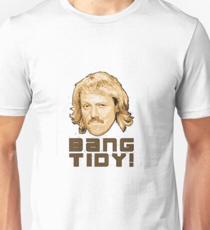 Keith Lemon- Bang Tidy Unisex T-Shirt