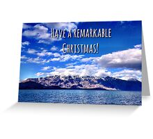 Have a Remarkable Christmas! Greeting Card
