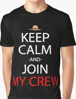 one piece keep calm and join my crew anime manga shirt Graphic T-Shirt
