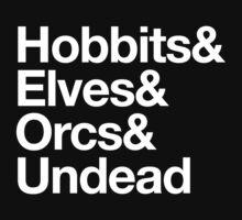 Hobbits Elves Orcs Undead by aizo