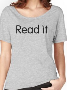 Read it (closely) Women's Relaxed Fit T-Shirt