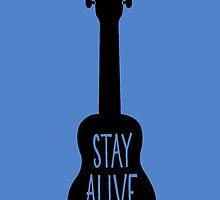 Stay Alive, Ukulele by Katie Thomas