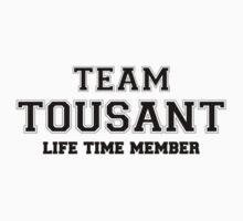 Team TOUSANT, life time member by stacigg