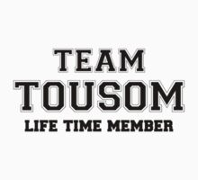 Team TOUSOM, life time member by stacigg