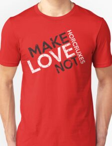 MAKE LOVE NOT HORCRUXES IN RED Unisex T-Shirt