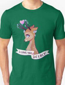 I Love You Deerly Unisex T-Shirt