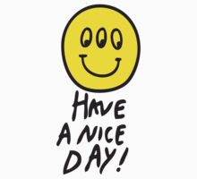 Have a nice day by Guts n' Gore