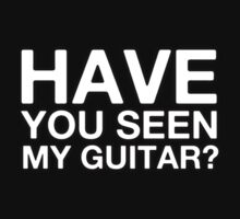 Have You Seen My Guitar One Piece - Short Sleeve